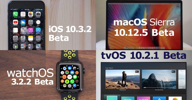 iOS 10.3.2 macOS 10.12.5 watchOS 3.2.2 tvOS 10.2.1 Beta FB