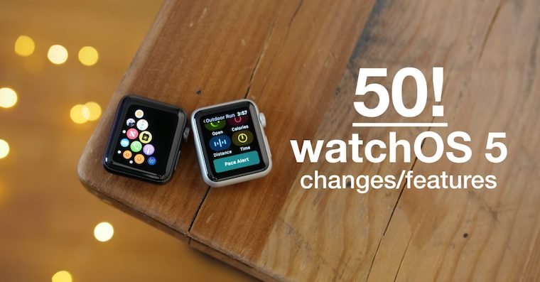 50-watchos-5-changes-features-9to5mac