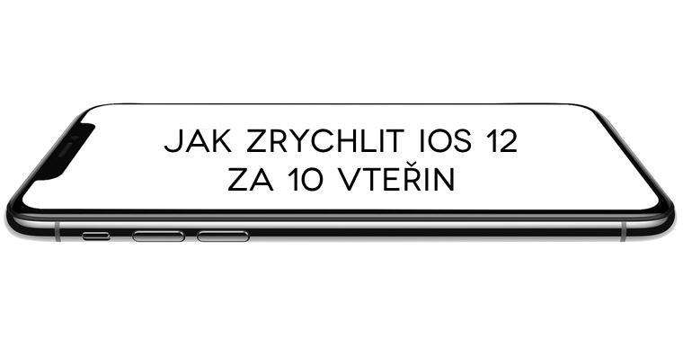 jak-zrychlit-iOS-12